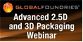 GLOBALFOUNDRIES Technical Webinar: Extending Moore's Law with FD-SOI Technology